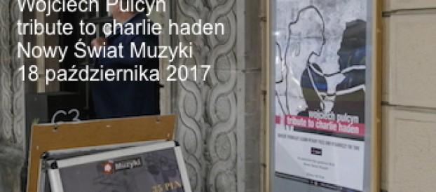 Tribute to Charlie Haden <br> Wojciech Pulcyn, premiera płyty