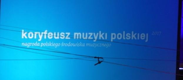 Koryfeusze muzyki polskiej przyznane