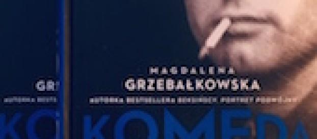 KOMEDA OSOBISTE ŻYCIE JAZZU Magdaleny Grzebałkowskiej
