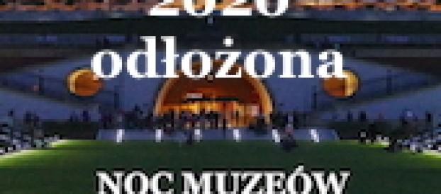NOC  MUZEÓW 2020 odłożona
