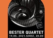 Bester Quartet,<br>Koncert w