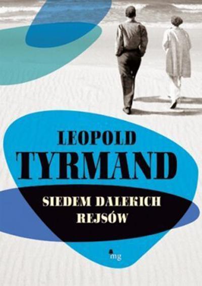 Siedem-dalekich-rejsow_Leopold-Tyrmand,images_big,3,978-83-7779-036-6